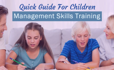 Management Skills Training For Children - An Easy Guide