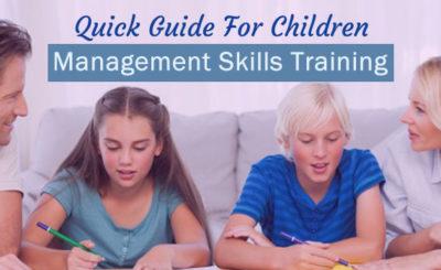 Management Skills Training For Children - An Easy Guide